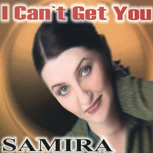 I Can't Get You by Samira