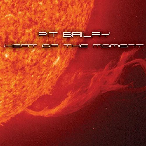 Heat Of The Moment by Pit Bailay