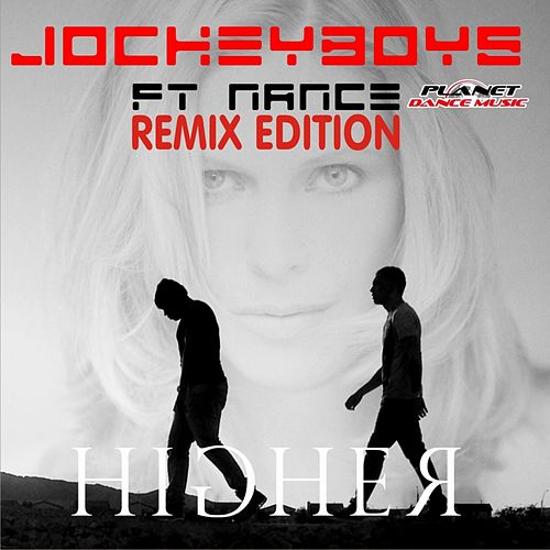 Higher (Remix Edition) (feat. Nance) by JockeyBoys