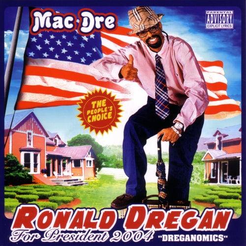 Ronald Dregan von Mac Dre
