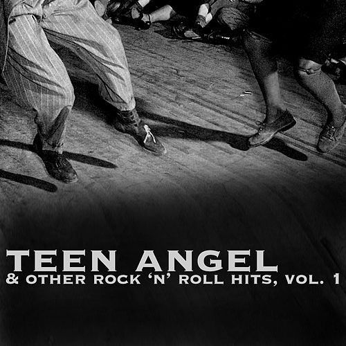 Teen Angel & Other Rock 'N' Roll Hits, Vol. 1 de Various Artists