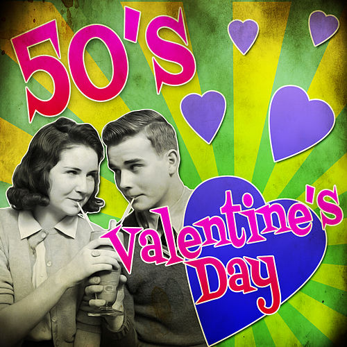 50's Valentine's Day by Various Artists