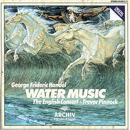 Handel: Water Music de The English Concert