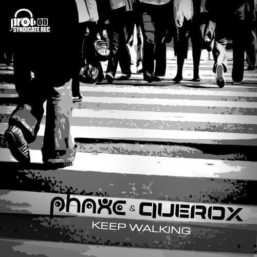 Keep Walking von Phaxe