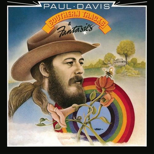 Southern Tracks & Fantasies (Bonus Track Version) de Paul Davis