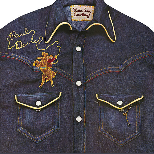 Ride 'Em Cowboy (Bonus Track Version) de Paul Davis