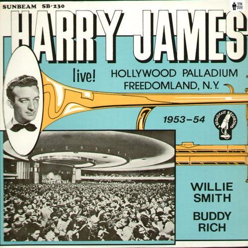 Live! Hollywood Palladium Freedomland NY 1953-54 de Harry James