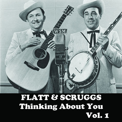 Thinking About You, Vol. 1 de Flatt and Scruggs