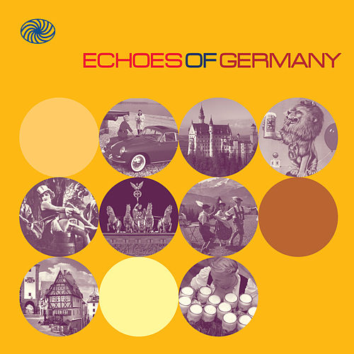 Echoes of Germany: German Popular Music of the 1950s and Early 1960s by Various Artists