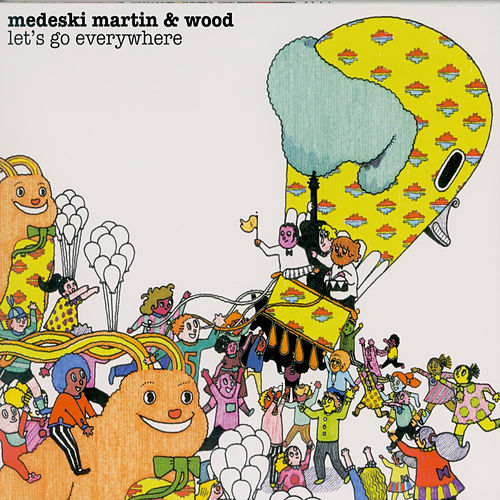 Let's Go Everywhere de Medeski, Martin and Wood