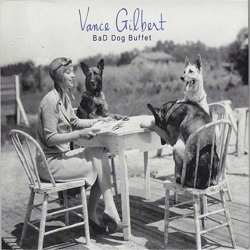 Bad Dog Buffet de Vance Gilbert