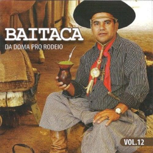 Da Doma pro Rodeio, Vol. 12 de Baitaca