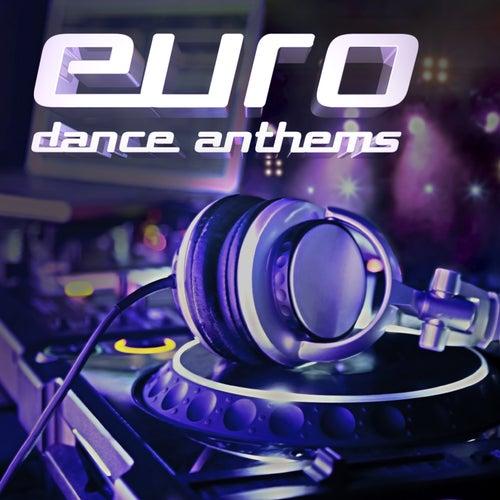 Euro Dance Anthems, Vol. 1 von Various Artists