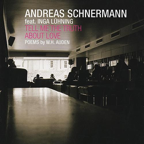 Tell Me The Truth About Love by Andreas Schnermann