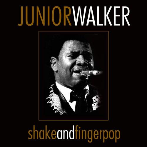 Shake And Fingerpop by Junior Walker
