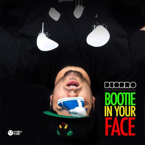 Bootie in Your Face (No Rock Drop) de Deorro
