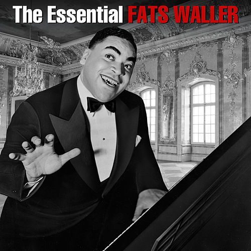 The Essential by Fats Waller