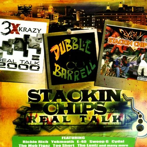 Stackin Chips / Real Talk von 3 X Krazy