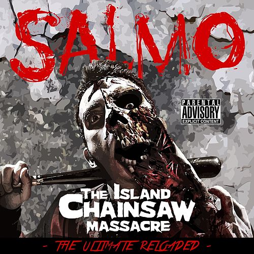 The Island Chainsaw Massacre (The Ultimate Reloaded) di Salmo