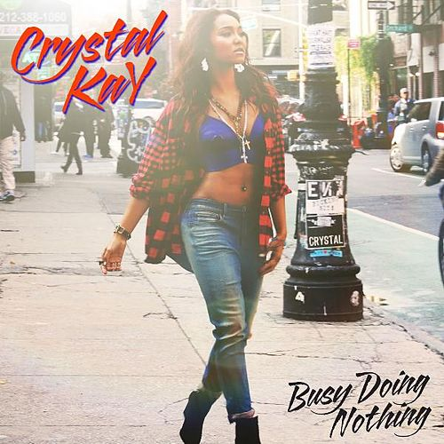 Busy Doing Nothing de Crystal Kay