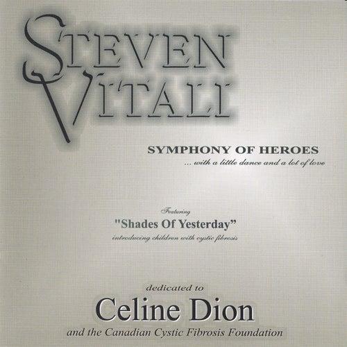 Symphony of Heroes by Steven Vitali