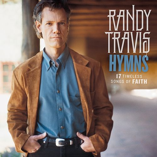 Hymns: 17 Timeless Songs Of Faith de Randy Travis