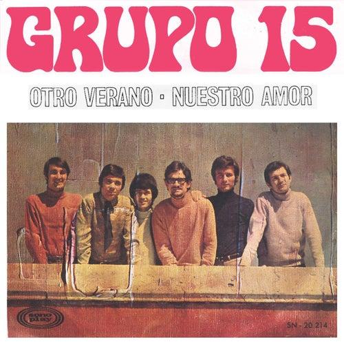 Otro Verano by Grupo 15