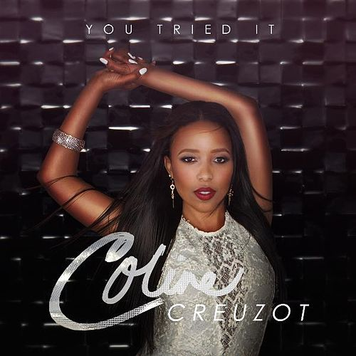 You Tried It de Coline Creuzot
