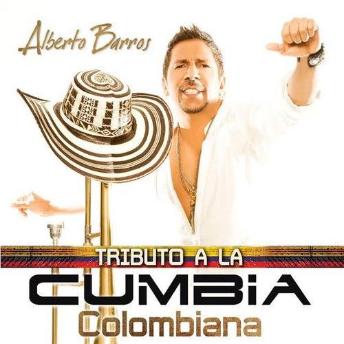 Tributo a La Cumbia Colombiana by Alberto Barros