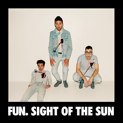 Sight Of The Sun by fun.