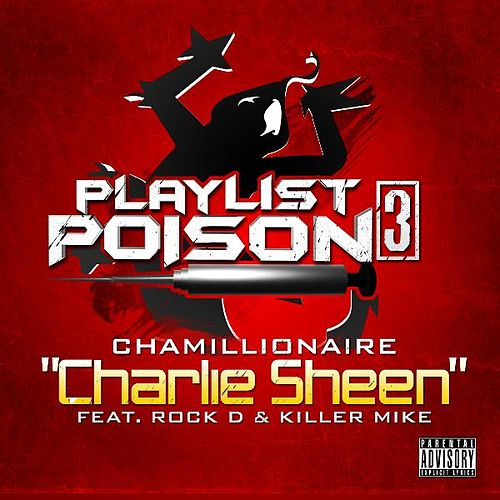 Charlie Sheen (feat. Rock D & Killer Mike) de Chamillionaire