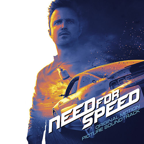 Need For Speed - Original Motion Picture Soundtrack by Various Artists