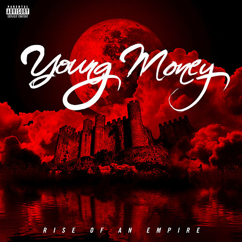 Rise Of An Empire von Young Money