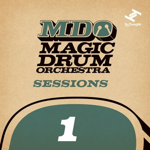 MDO Sessions 1 von Magic Drum Orchestra
