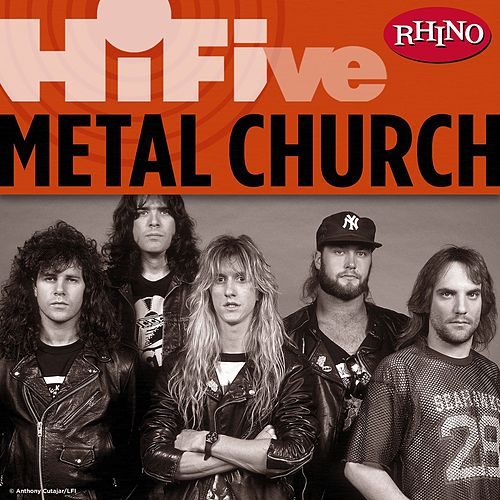 Rhino Hi-Five: Metal Church by Metal Church