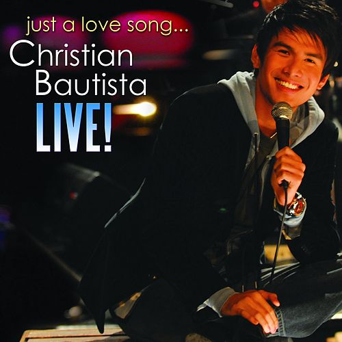 Christian Bautista Live by Christian Bautista