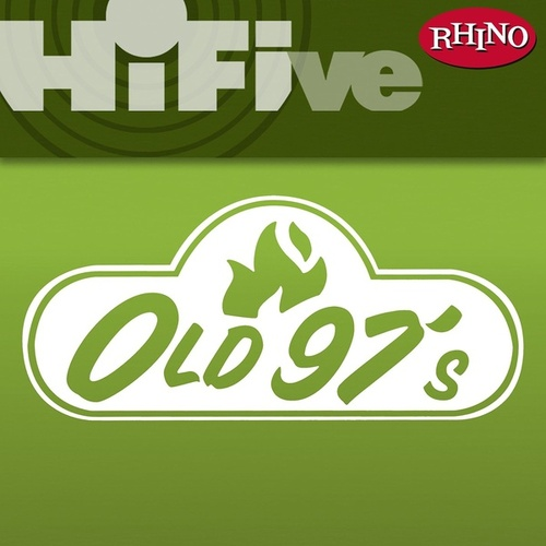 Rhino Hi-Five: Old 97's de Old 97's