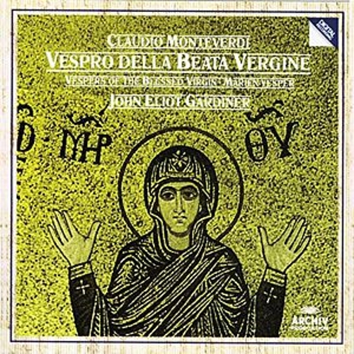Monteverdi: Vespers of the Blessed Virgin von English Baroque Soloists