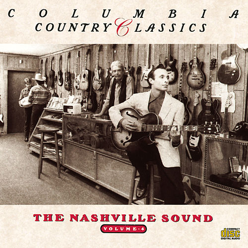 Columbia Country Classics Vol. 4: Nashville Sound de Various Artists