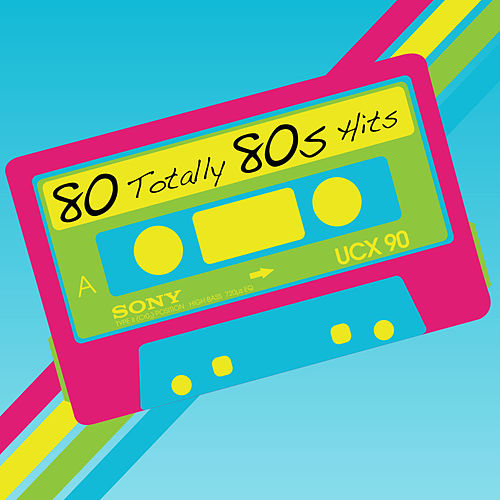 80 Totally 80s Hits by Various Artists