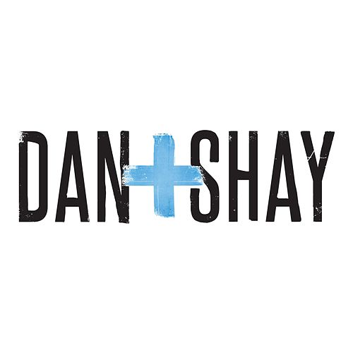 What You Do To Me von Dan + Shay