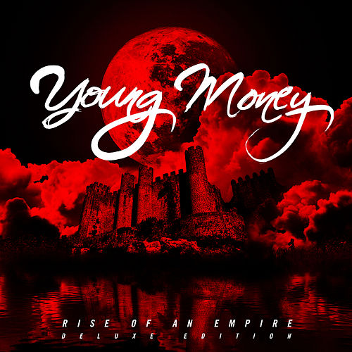 Rise Of An Empire (Deluxe Edition) de Young Money