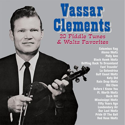 20 Fiddle Tunes & Waltz Favorites de Vassar Clements