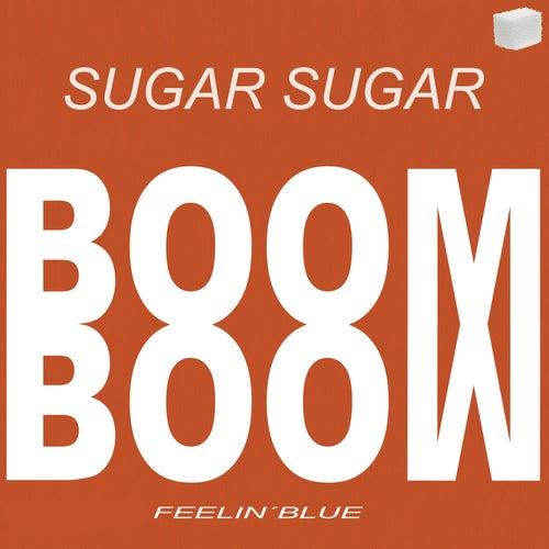 Boom Boom von Sugar Sugar