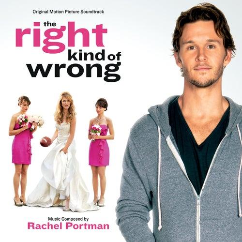 The Right Kind Of Wrong (Original Motion Picture Soundtrack) de Rachel Portman