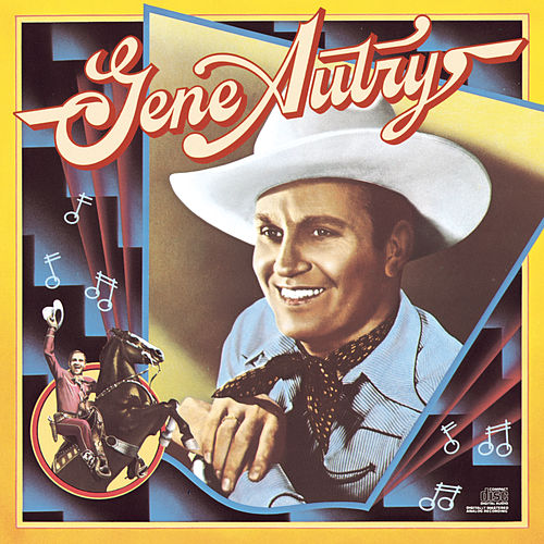 Columbia Historic Edition de Gene Autry