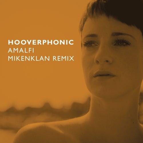Amalfi (Mikenklan remix) de Hooverphonic