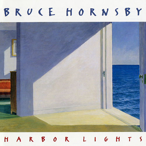 Harbor Lights von Bruce Hornsby