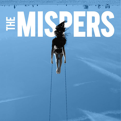 The Mispers de The Mispers