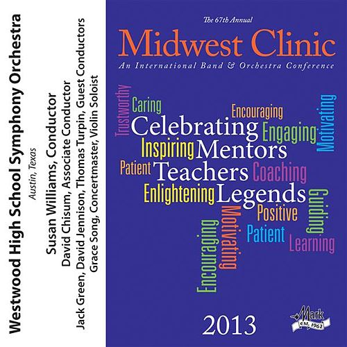 2013 Midwest Clinic: Westwood High School Symphony Orchestra von Various Artists